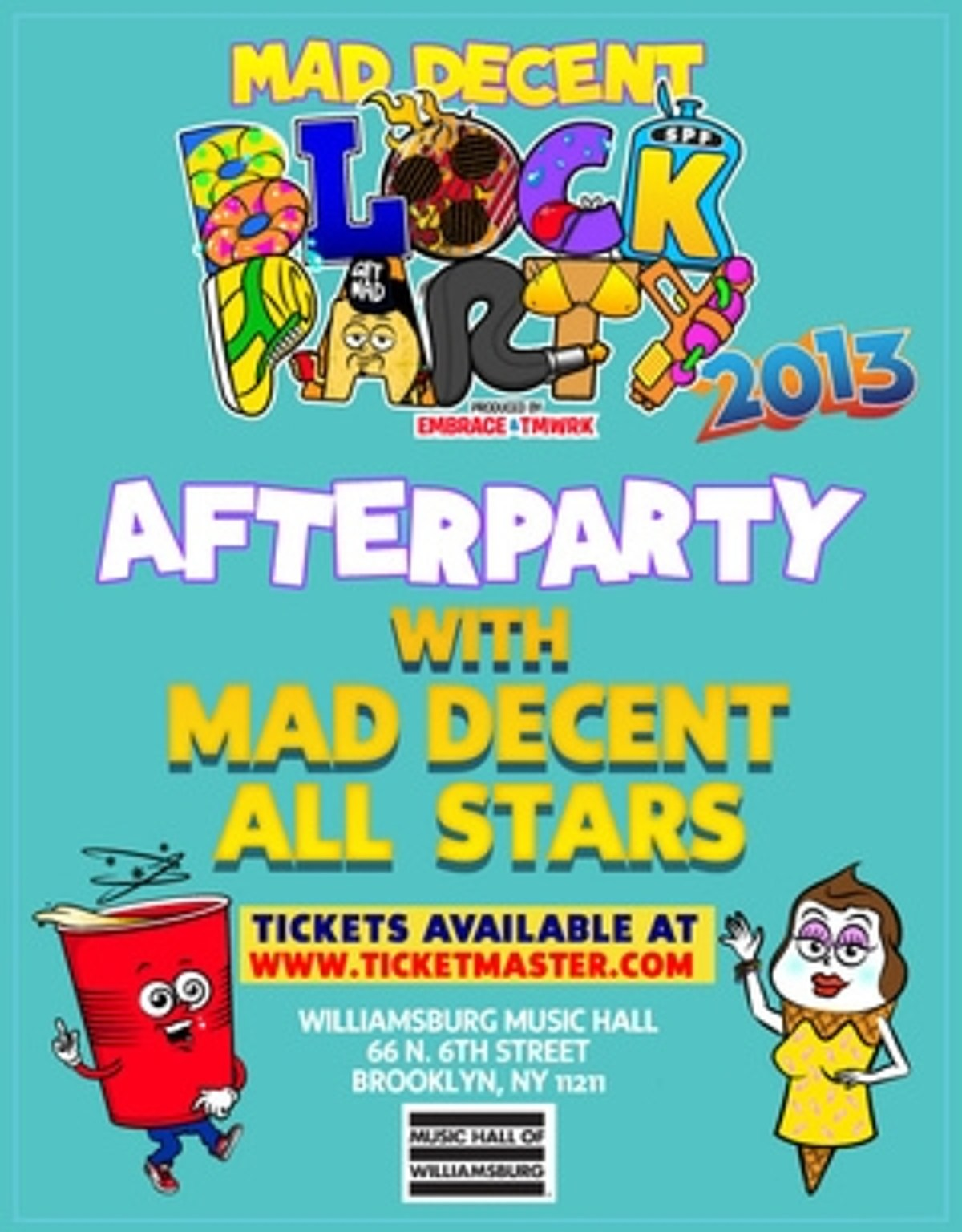 Mad Decent Block Party afterparty happening at MHOW