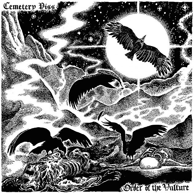 Cemetary Piss - Order of the Vulture