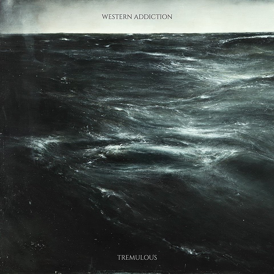 Western Addiction Tremulous