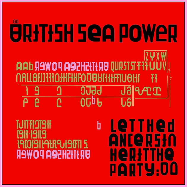 Let the Dancers Inherit the Party British Sea Power