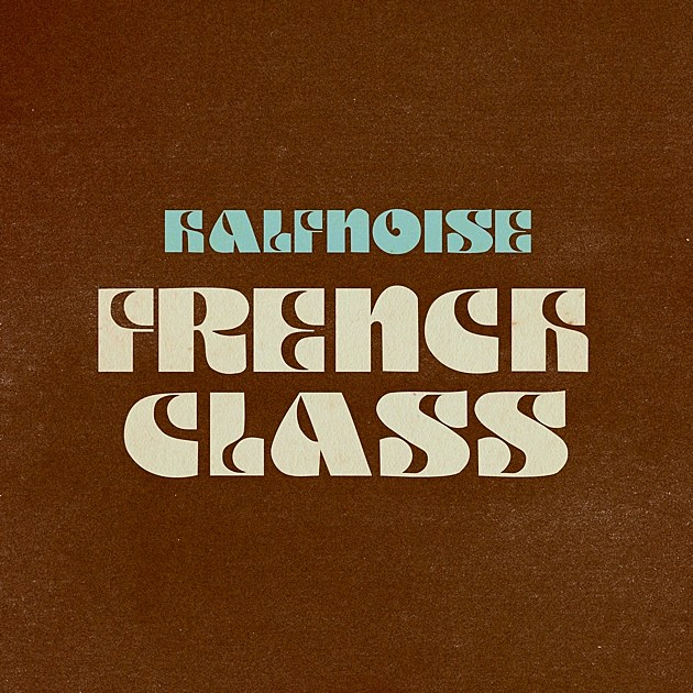 Halfnoise French Class