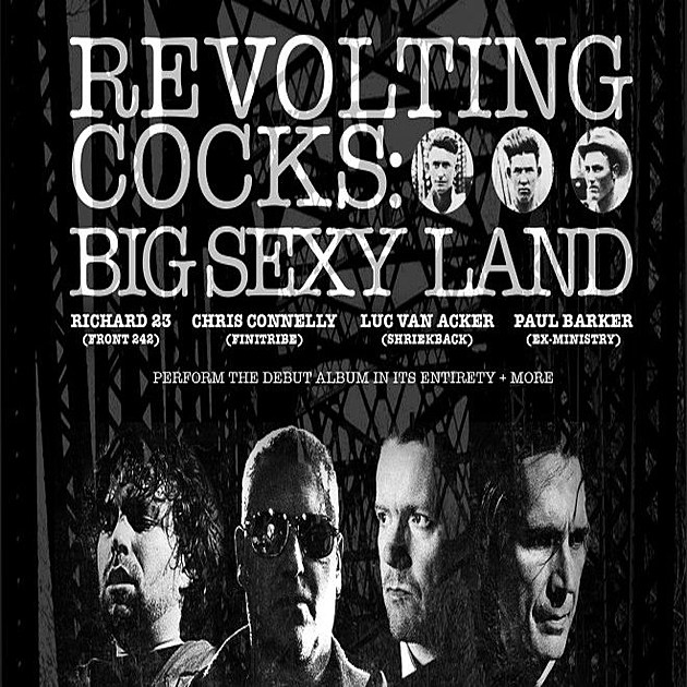 Revolting Cocks playing 'Big Sexy Land' in full on tour with Front Line  Assembly