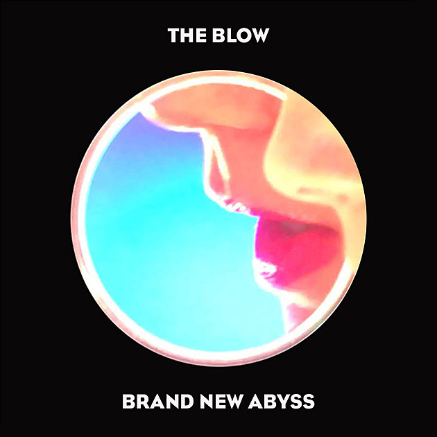 the-blow-brand-new-abyss