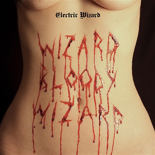 Electric Wizard Bloody Wizard