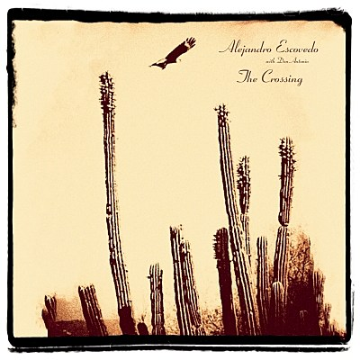 AlejandroEscovedo_TheCrossing_COVER_400_400_s_c1
