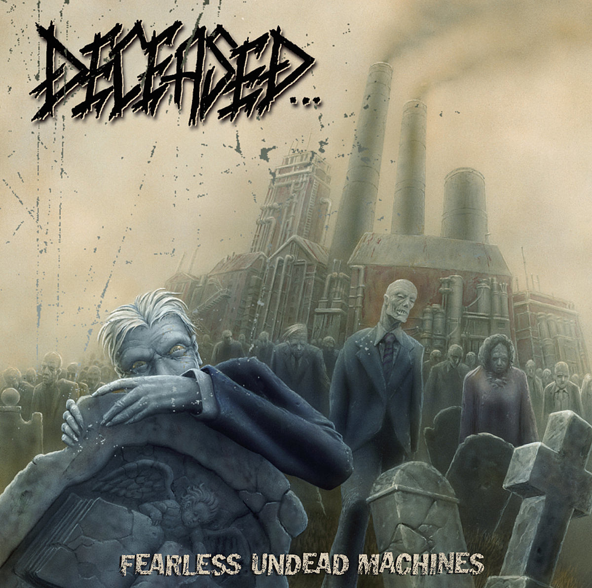 Deceased Fearless Undead Machines