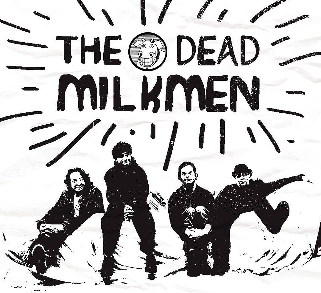 Dead Milkmen playing shows, including NYC w/ Sage Francis (BV Presents)