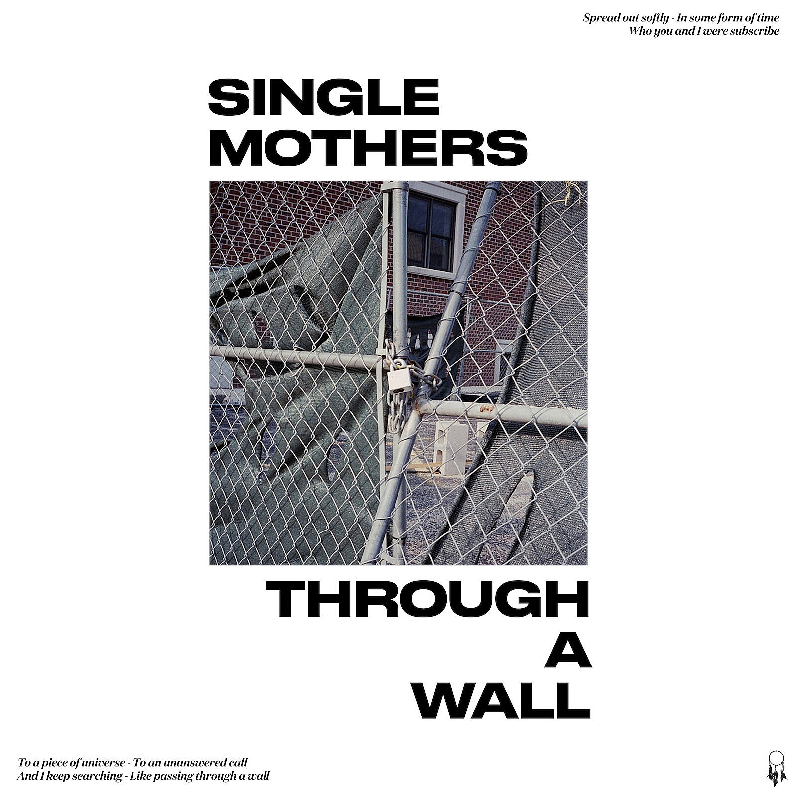 Single Mothers Through A Wall