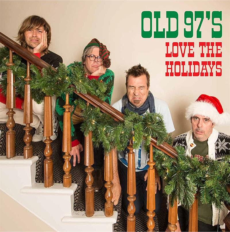 Old '97s - 'Love the Holidays'