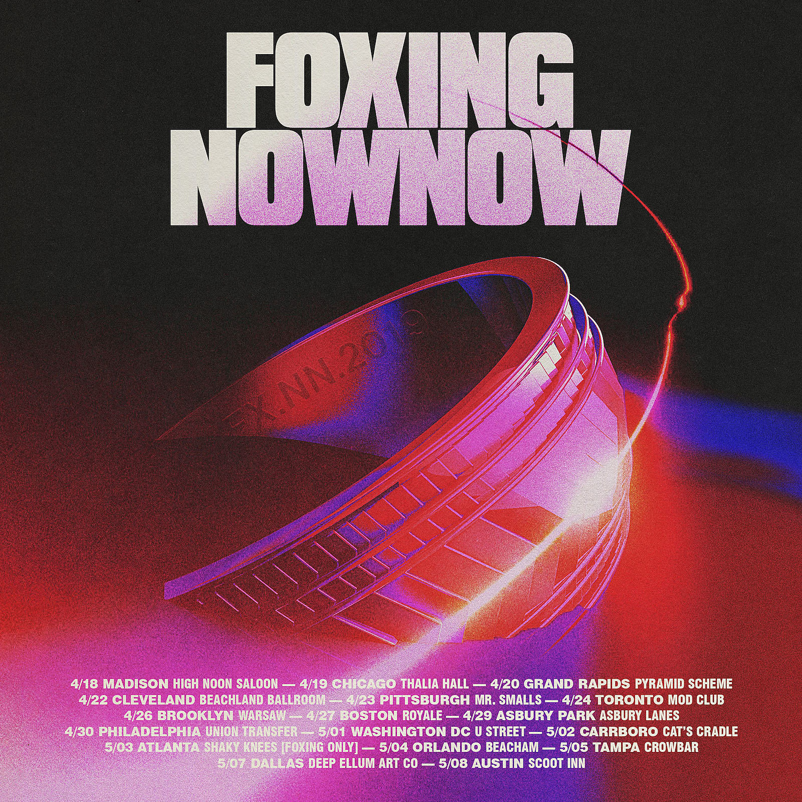 Foxing Now, Now tour