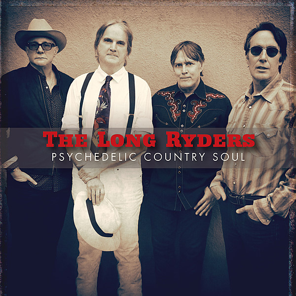 """The Long Ryders announce first new LP in over 30 years (listen to """"Greenville"""")"""