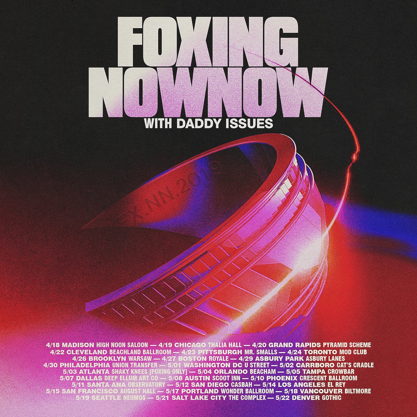 Foxing Now Now Daddy Issues Tour
