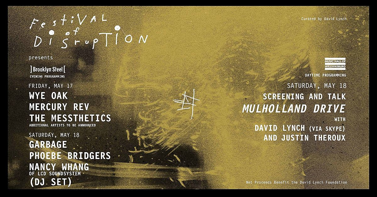 David Lynch's Festival of Disruption 2019 concerts cancelled