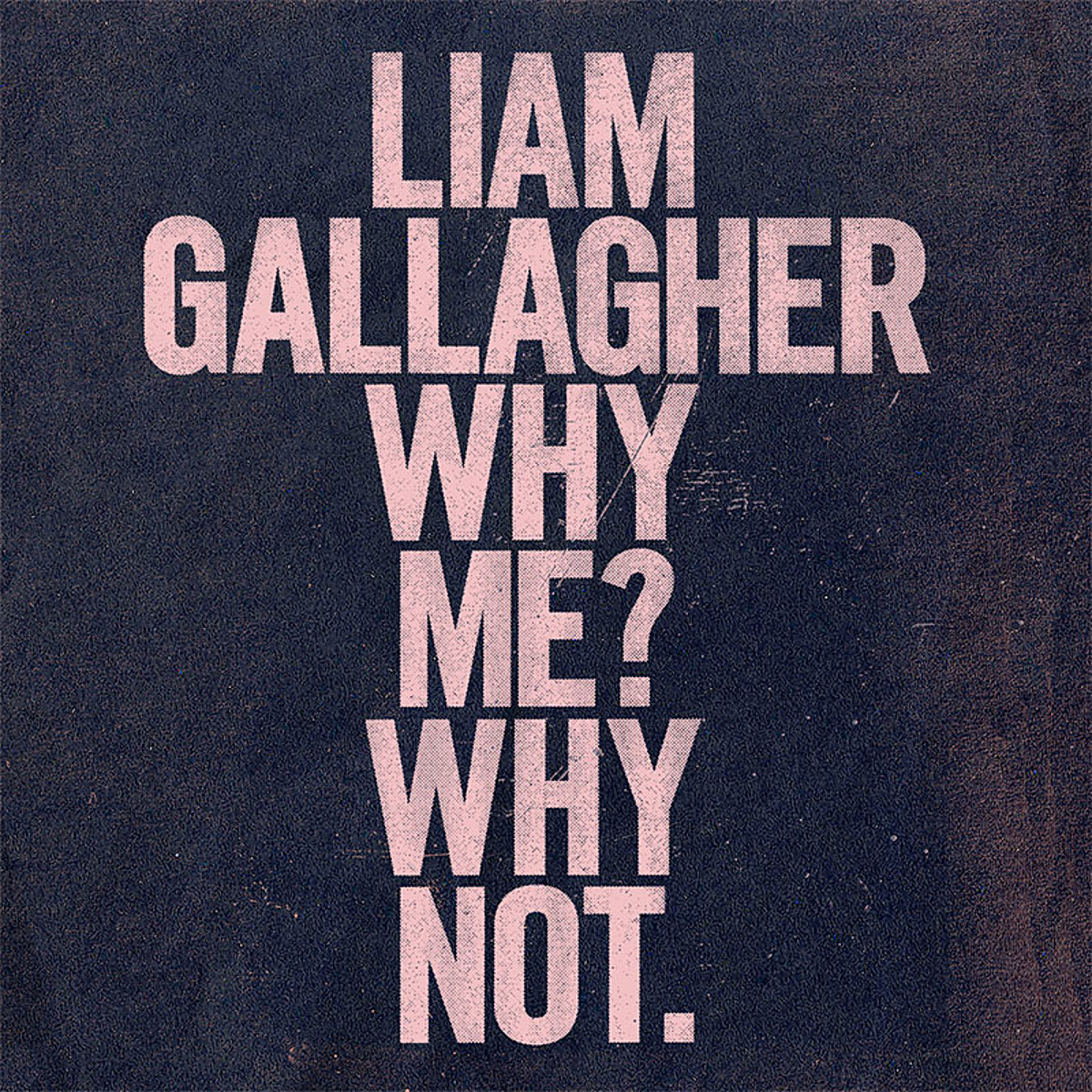 """Liam Gallagher announces new LP 'Why Me? Why Not.', shares """"Shockwave"""" video"""