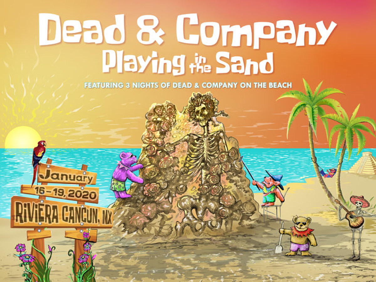 Dead And Co Tour Dates 2020 Dead & Co announce Playing in the Sand 2020