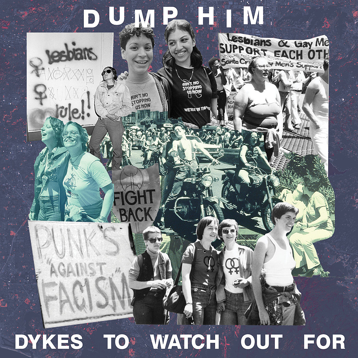 "Dump Him prep 'Dykes To Watch Out For' & tour (stream ""Trash"")"