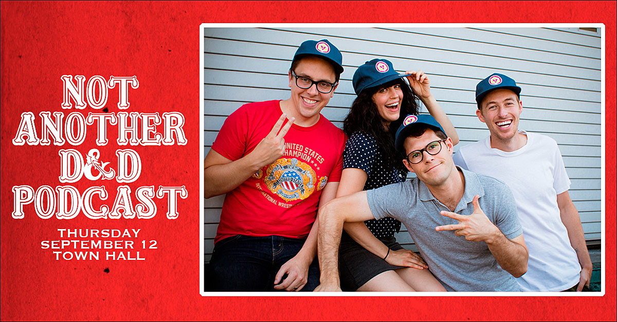 'Not Another D&D Podcast' on tour, hitting NYC this week