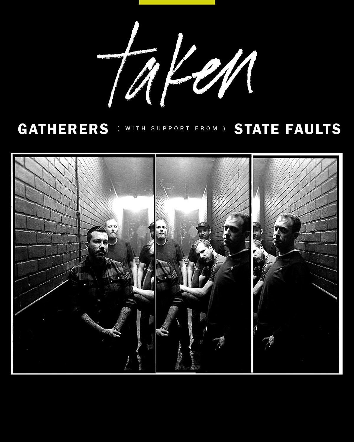 Taken playing rare Northeast shows with State Faults Gatherers