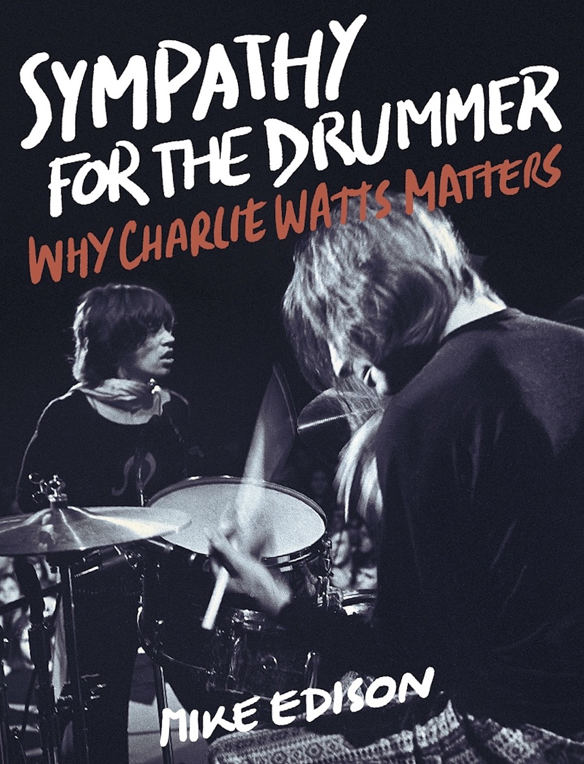 Charlie Watts (Rolling Stones) book on the way; author Mike Edison made a promo video, touring