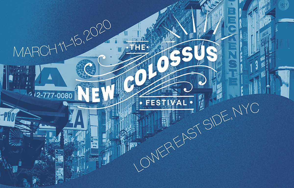 NYC's New Colossus back for 2nd year, right before SXSW (2020 initial lineup)