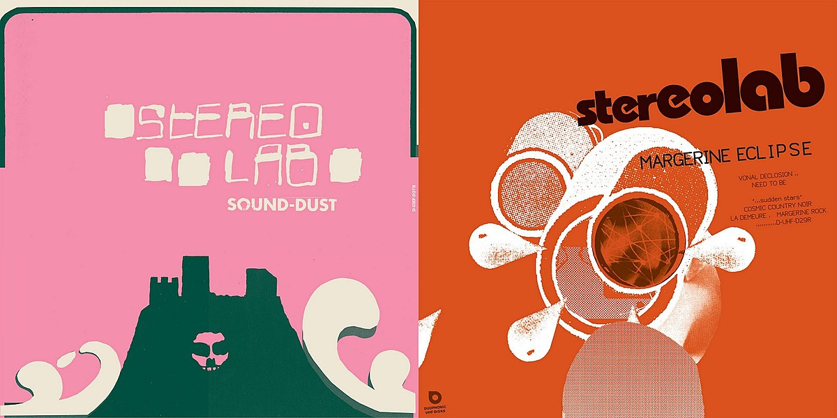 Stereolab detail 'Margerine Eclipse' and 'Sound-Dust' reissues, share 2 songs