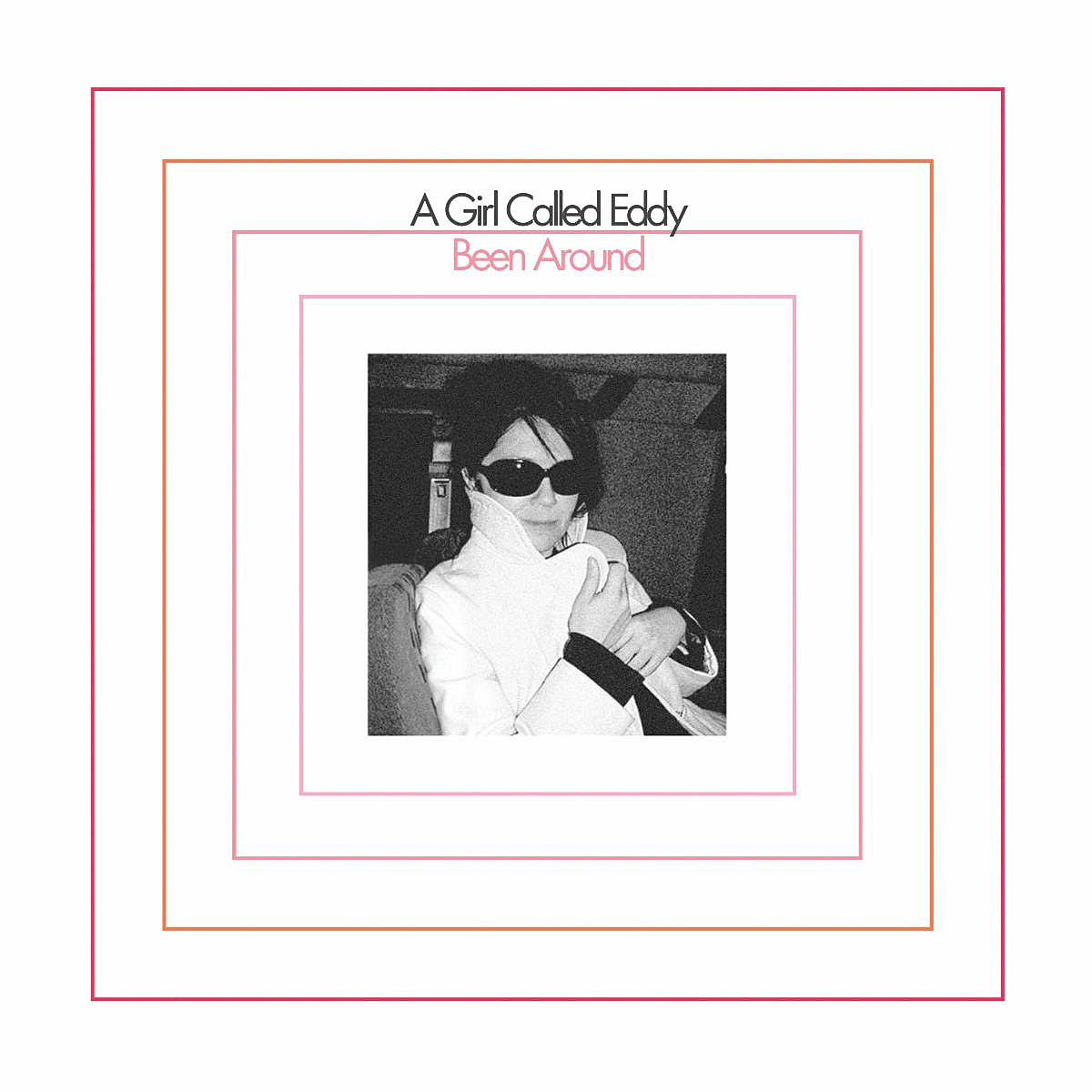 a-girl-called-eddy-been-around