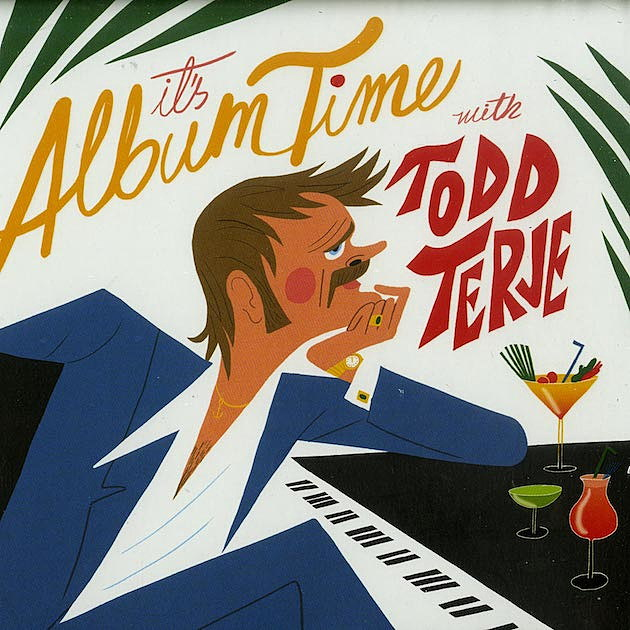 9. Todd Terje – It's Album Time