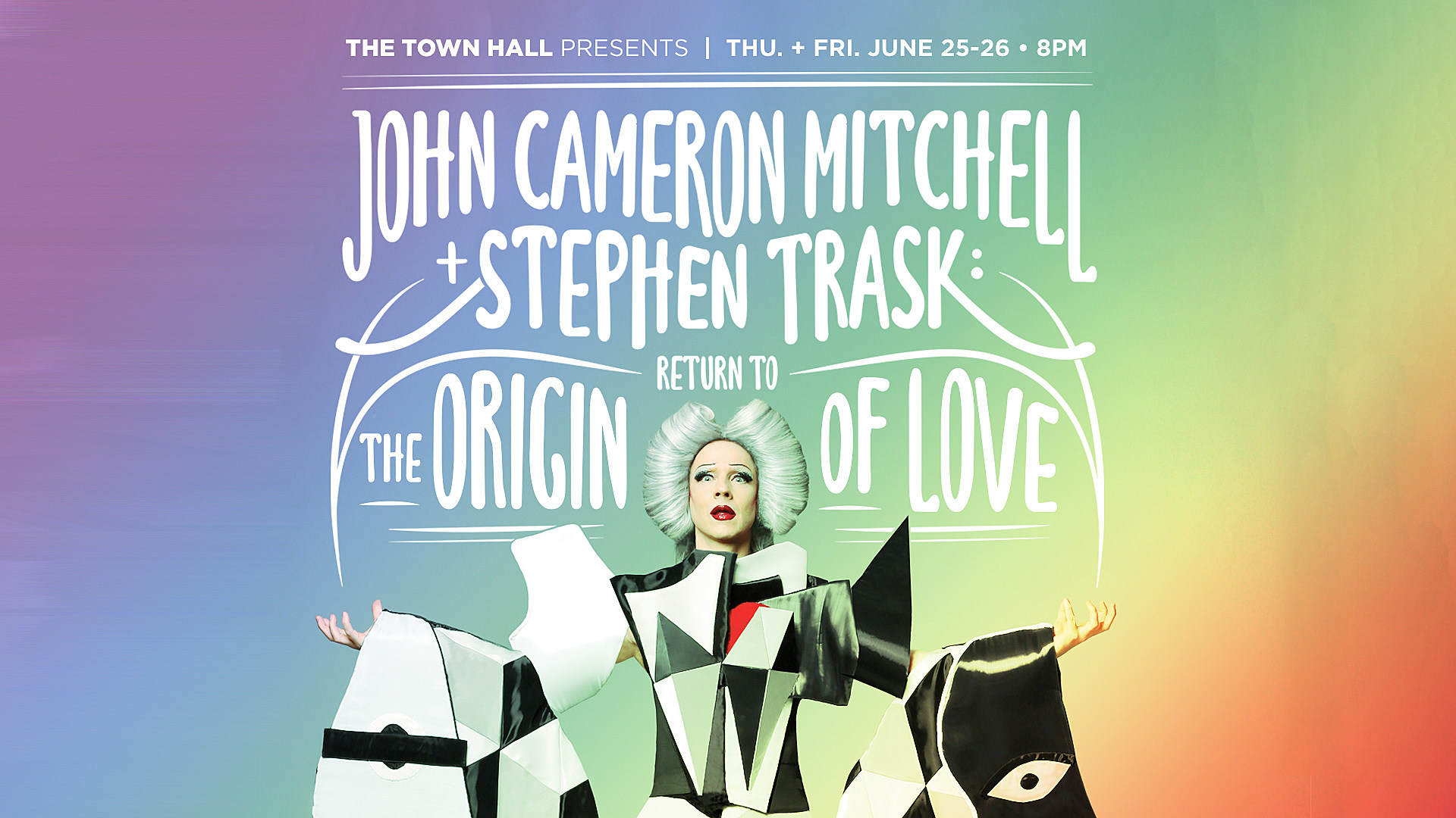 Return to The Origin of Love at Town Hall