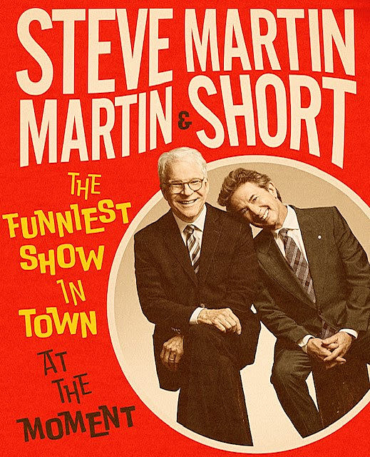 steve-martin-martin-short-funniest-show-in-town-at-the-moment