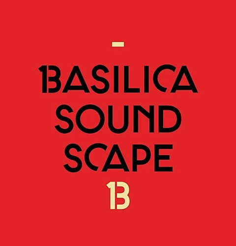 Basilica Sound Scape
