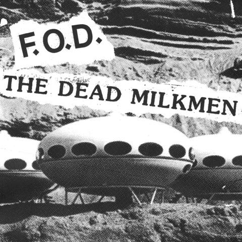 FOD Dead Milkmen