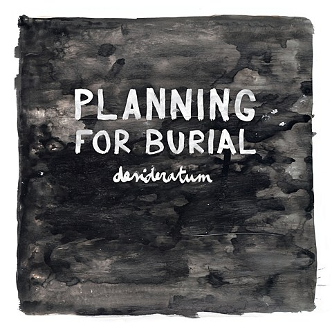 Planning for Burial