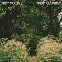 Martin Courtney Many Moons