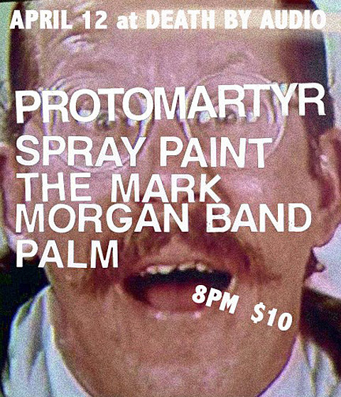 Protomartyr Spray Paint