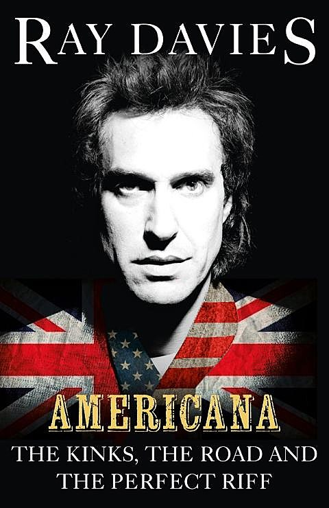 ray davies releasing new book americana will be in nyc this
