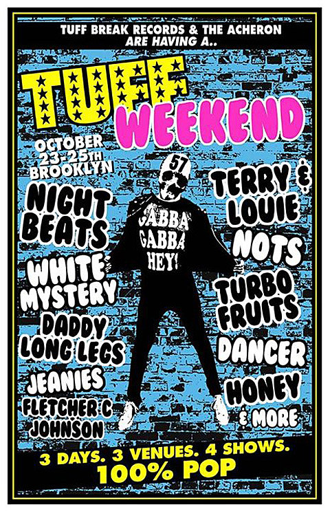 tuff weekend poster