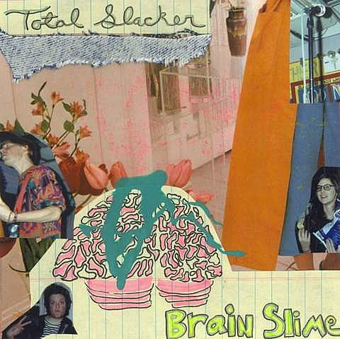 Total Slacker - Brainslime
