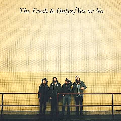The Fresh & Onlys