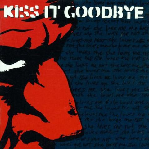 Kiss it Goodbye