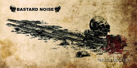 Bastard Noise - Skulldozer