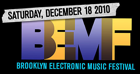 Brooklyn Electronic Music Festival 2010