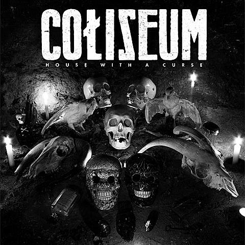 Coliseum - House With A Curse