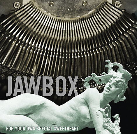 Jawbox For Your Own Special Sweetheart