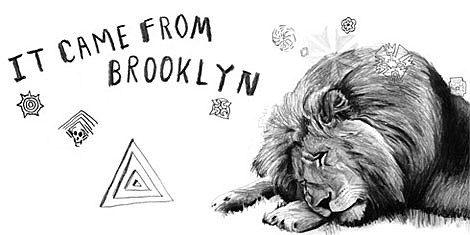 It Came From Brooklyn