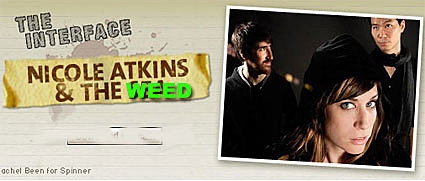 Nicole Atkins and the weed