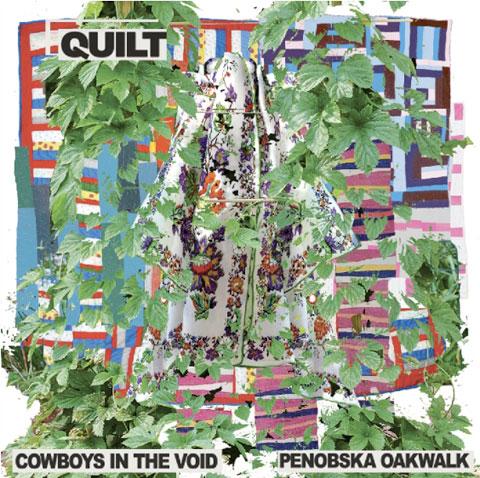 Cowboys in the Void/Penobska Oakwalk