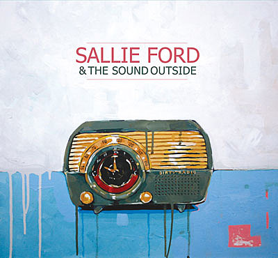 Sallie Ford and the Sound Outside