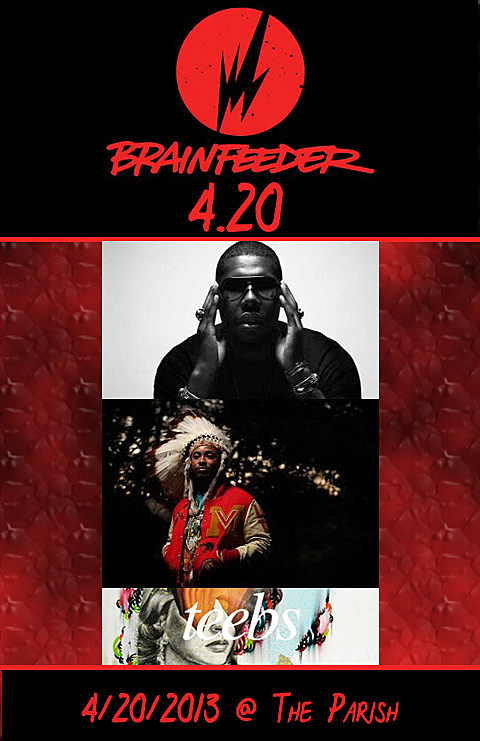 Brainfeeder 420 at The Parish -  Tickets go on sale today at 10AM